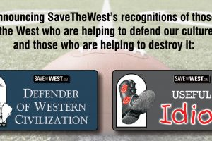 "New: SaveTheWest's ""Defenders of Western Civilization"" and ""Useful Idiots"""