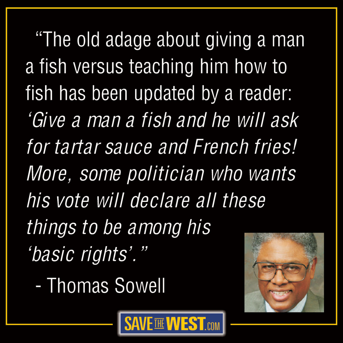 thomas sowell essays thomas sowell preferential treatment best  stw memes save the west sowell2